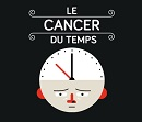 Cancer du temps